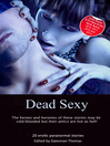 Dead Sexy (eBook): Paranormal erotic anthology