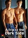 A Trip to the Dark Side (eBook)