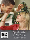 Under the Mistletoe (eBook)