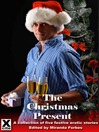 The Christmas Present (eBook): A collection of five festive erotic stories