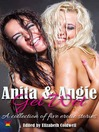 Anita and Angie Get Wet (eBook): A collection of five erotic stories