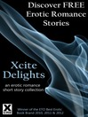 Xcite Delights--Book One (eBook): an erotic romance collection