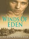 Winds of Eden (eBook): Long Road to Baghdad Series, Book 2