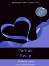 20 erotic swinging and swapping stories (eBook): 20 erotic swinging and swapping stories