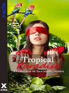Tropical Paradise (eBook): A collection of five erotic stories