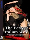 The Perfect Italian Wife (eBook): A collection of five erotic stories