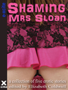 Shaming Mrs Sloan (eBook): A collection of five erotic stories