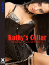 Kathy's Collar (eBook): Five erotic tales of submission and domination
