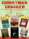 Christmas Cracker (eBook): Six Festive Stories from Accent Press