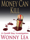 Money Can Kill (eBook): Cardiff Bay Investigation Series, Book 4