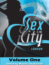Sex in the City--London, Volume One (eBook)