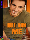 Hit on Me (eBook): A collection of five erotic short stories