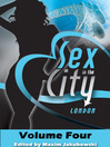Sex in the City--London, Volume Four (eBook)