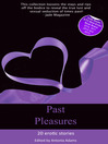 Past Pleasures (eBook): Erotica set in times past