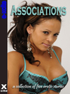 Associations (eBook): A collection of five erotic stories