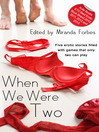 When We Were Two (eBook): A collection of five erotic stories
