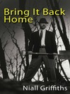 Bring it Back Home (eBook)