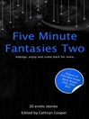 Five Minute Fantasies 2 (eBook): Volume 2