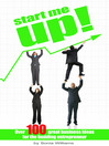 Start Me Up (eBook): Over 100 Great Business Ideas for the Budding Entrepreneur