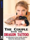 The Couple with the Dragon Tattoo (eBook): A collection of five erotic stories