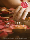 Bathtime (eBook): A collection of five erotic stories