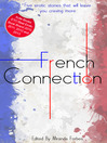 French Connection (eBook): A collection of five erotic stories