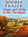 Down and Dirty in the Dordogne (eBook)