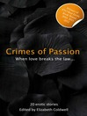 Crimes of Passion (eBook): When Lust Breaks The Law