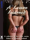 A Lesson Learned (eBook): A collection of five erotic stories