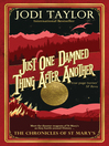 Just One Damned Thing After Another (eBook): The Chronicles of St. Mary's Series, Book 1