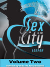 Sex in the City--London, Volume Two (eBook)