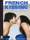 French Kissing (eBook): A collection of five erotic stories