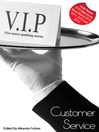 Customer Service (eBook): A collection of five erotic stories