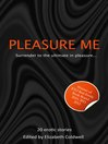 Pleasure Me (eBook)