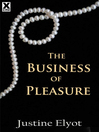 The Business of Pleasure (eBook)