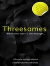 Threesomes (eBook): When One Lover is Not Enough