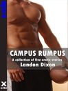 Campus Rumpus (eBook): A collection of gay erotic stories
