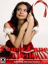 Candy Cane Thrills (eBook): A collection of five festive erotic stories