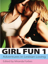 Girl Fun One (eBook): Adventures in Lesbian Loving