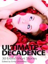 Ultimate Decadence (eBook)