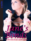 Janes Bonds (eBook): A collection of five erotic stories