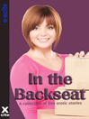 In the Backseat (eBook): A collection of five erotic stories