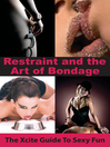Restraint and the Art of Bondage eBook