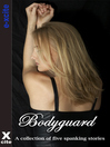 Bodyguard (eBook): A collection of five erotic stories