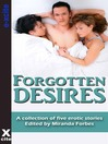 Forgotten Desires (eBook): A collection of five erotic stories