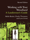 Working with Your Woodland (eBook): A Landowner's Guide