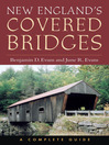 New England's Covered Bridges (eBook): A Complete Guide