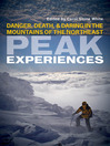 Peak Experiences (eBook): Danger, Death, and Daring in the Mountains of the Northeast