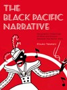 The Black Pacific Narrative (eBook): Geographic Imaginings of Race and Empire between the World Wars