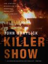 Killer Show (eBook): The Station Nightclub Fire, America's Deadliest Rock Concert